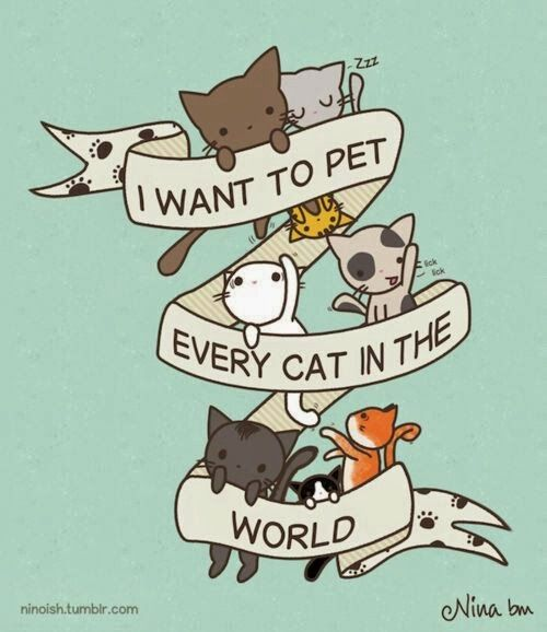 """I would like to do that! Greece would too! x3 Isn't this """"I want to pet every cat in the world"""" part of a song? ❤️ xD"""