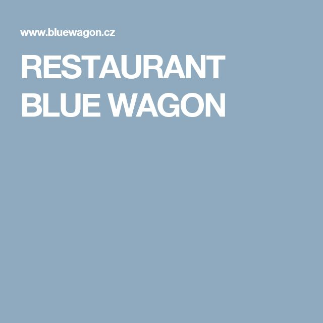 RESTAURANT BLUE WAGON