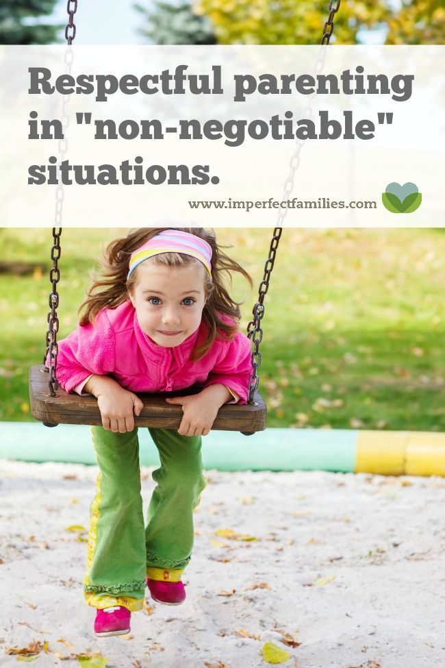 "How to respond in ""non-negotiable"" parenting situations"