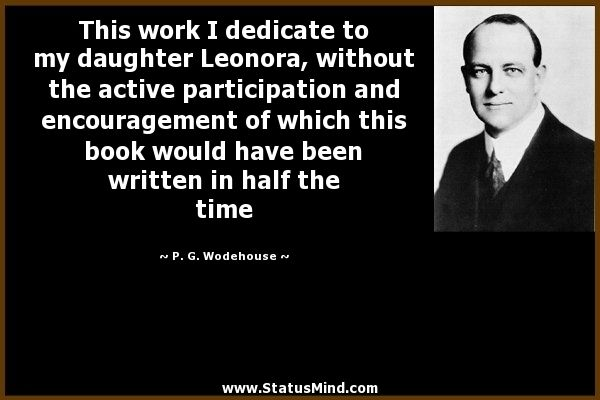 P. G. Wodehouse Quotes by @quotesgram