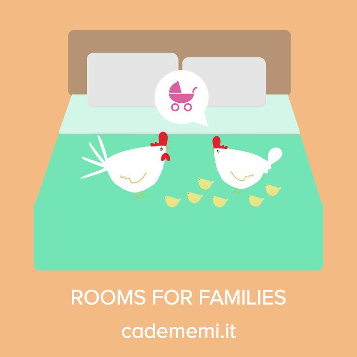 Per le famiglie.   #family #cadememi #roomsfor