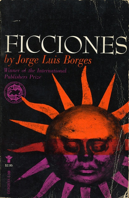 FICCIONES By Jorge Luis Borges. Grove Press, 1963. Evergreen paperback edition. Cover by Roy Kuhlman. www.roykuhlman.com