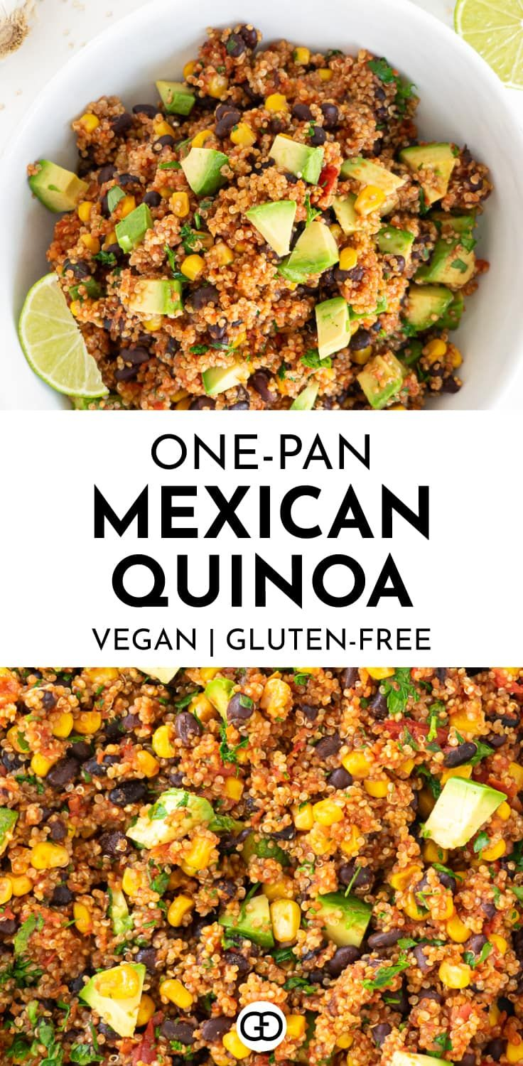 One Pan Mexican Quinoa Vegan Gluten Free Gathering Dreams Recipe In 2020 Mexican Quinoa Quinoa Recipes Healthy Recipes