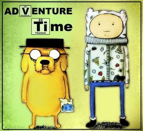 Cooking Time -Adventure Time & Breaking Bad mashup. Jake is Walter White lmao