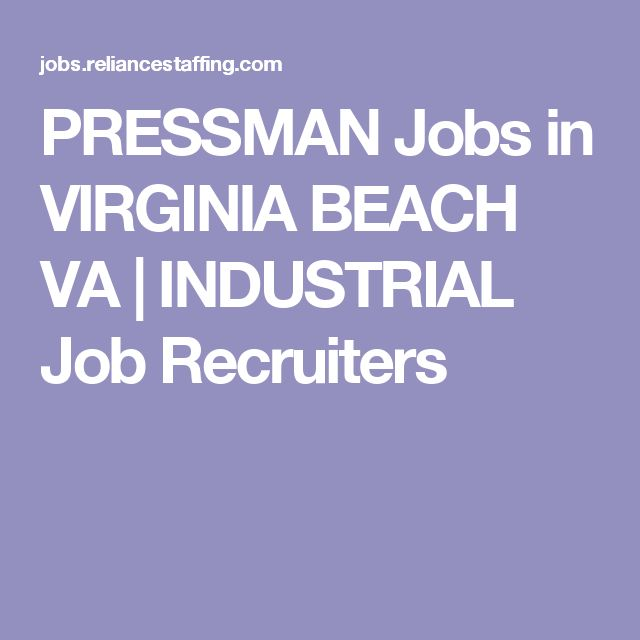 PRESSMAN Jobs in VIRGINIA BEACH VA | INDUSTRIAL Job Recruiters
