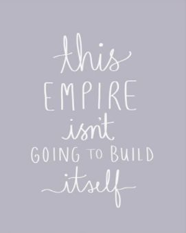 This Empire Isn't Going to Build Itself Art Print in White on Gray