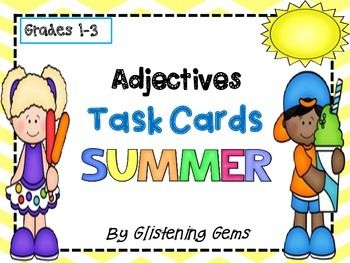 Adjectives Task Cards - Summer Theme - Here are 24 vibrant printable literacy center task cards with a summer theme. Students are to read each task card and identify the adjectives. They can write each sentence in their writing books and underline the adjectives or simply say the adjectives.