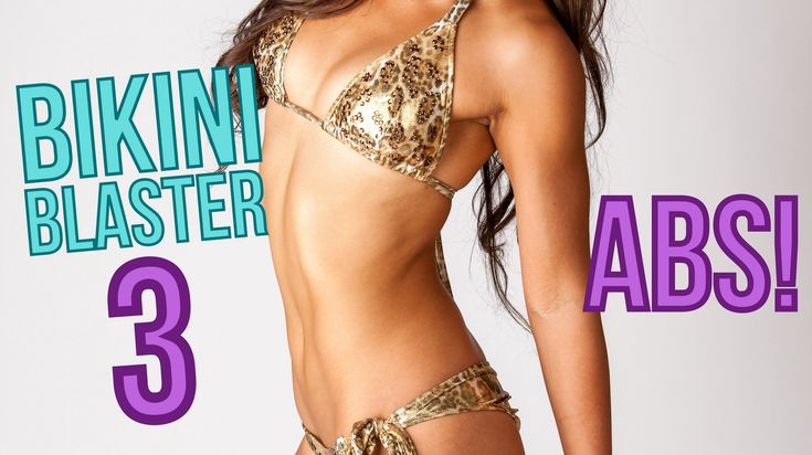 BIKINI BLASTER 3: Abs Abs Abs!- Goal: to be able to finish this whole video without resting. This workout is fun and different, but Hard Hard Hard!