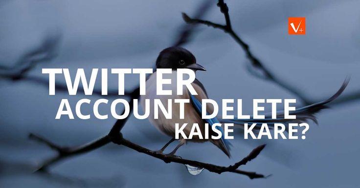 Twitter Account ko delete kaise kare ?