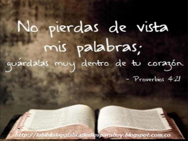 La Biblia La Palabra De Dios Para Hoy: Citas biblicas de amistad-Proverbios 4 21