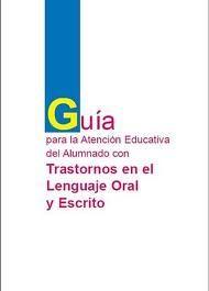 Silvina Paricio orienta: Guía para a atención educativa do alumnado con Trastornos na Linguaxe Oral e Escrita