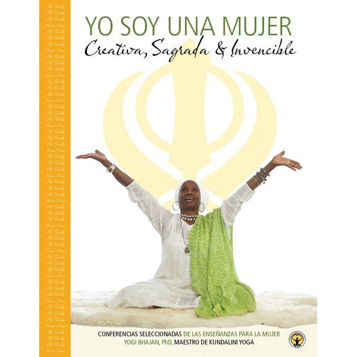 Yo Soy una Mujer - Conferencias https://www.comunidadkundalini.com/tienda-de-yoga/ebooks/yo-soy-una-mujer-conferencias/