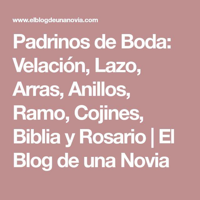 Padrinos de Boda: Velación, Lazo, Arras, Anillos, Ramo, Cojines, Biblia y Rosario   El Blog de una Novia