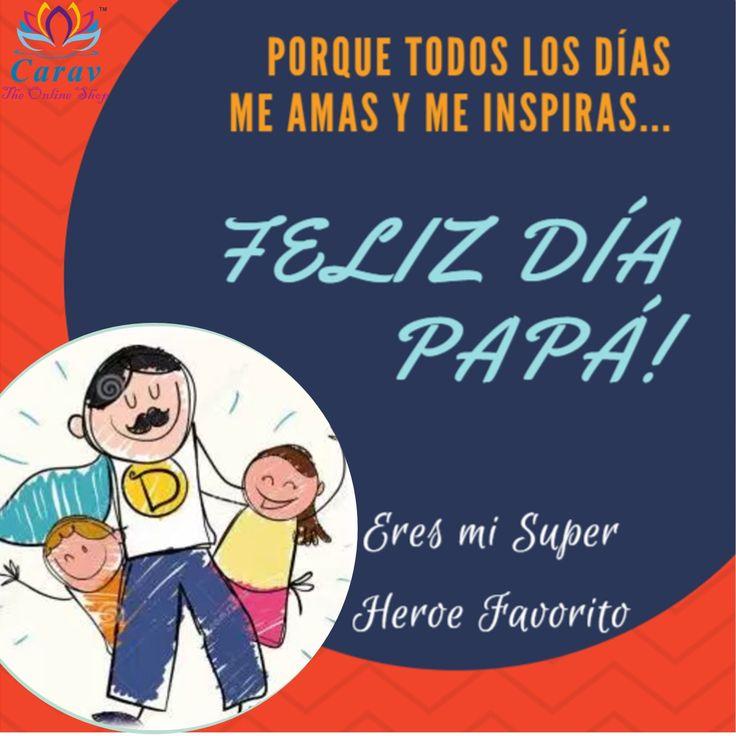 #Carav desea un #FelizDiaDelPadre a todos los #Papas consentidores e inspiradores!!! #FelizDiaPapa