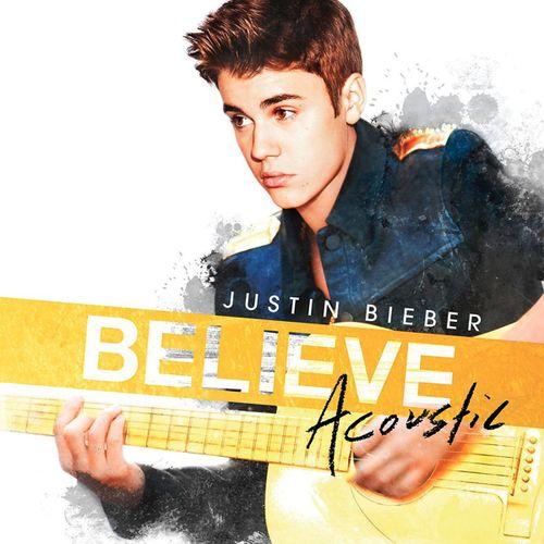 Justin Bieber: Believe acoustic - 2013.