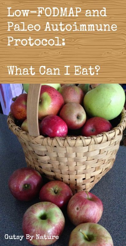 Low-FODMAP and Paleo Autoimmune Protocol: What Can I Eat? - Gutsy By Nature