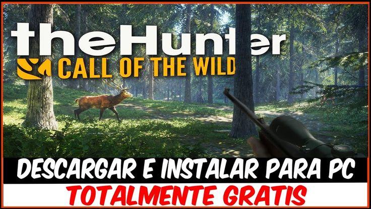 DESCARGAR The Hunter Call of the Wild GRATIS PARA PC 2017    RJJUNIOR   