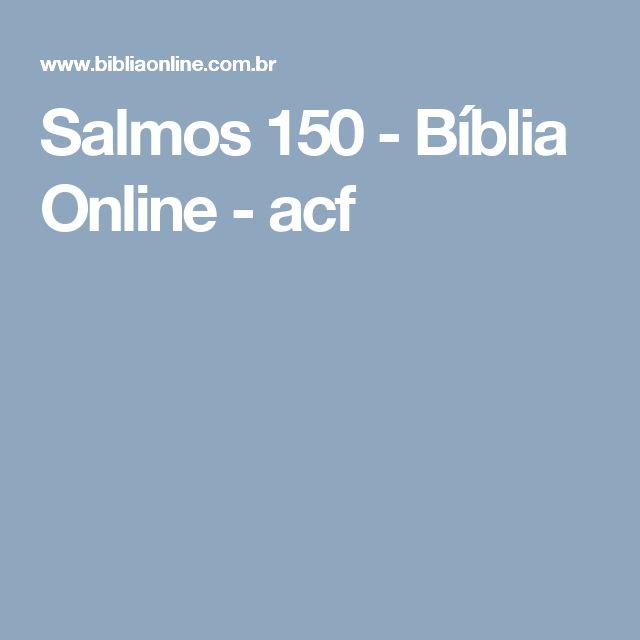 Salmos 150 - Bíblia Online - acf