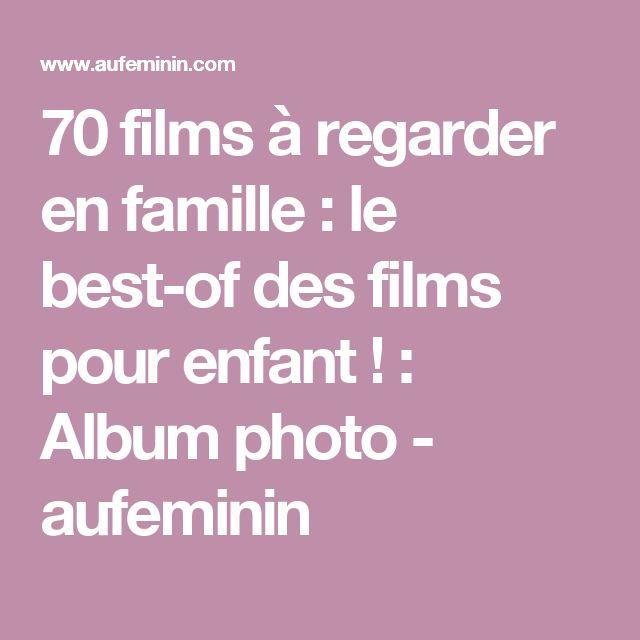 70 films à regarder en famille : le best-of des films pour enfant ! : Album photo - aufeminin