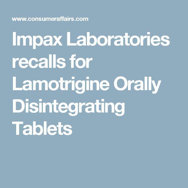 Impax Laboratories recalls for Lamotrigine Orally Disintegrating Tablets
