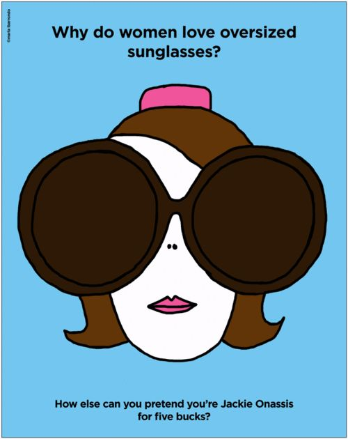 Why do women love oversized sunglasses? The awful truth