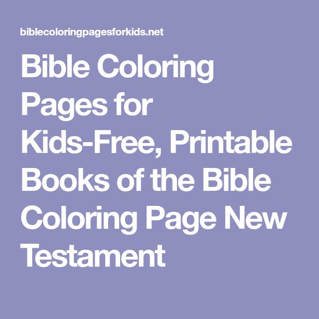Bible Coloring Pages for Kids-Free, Printable Books of the Bible Coloring Page New Testament