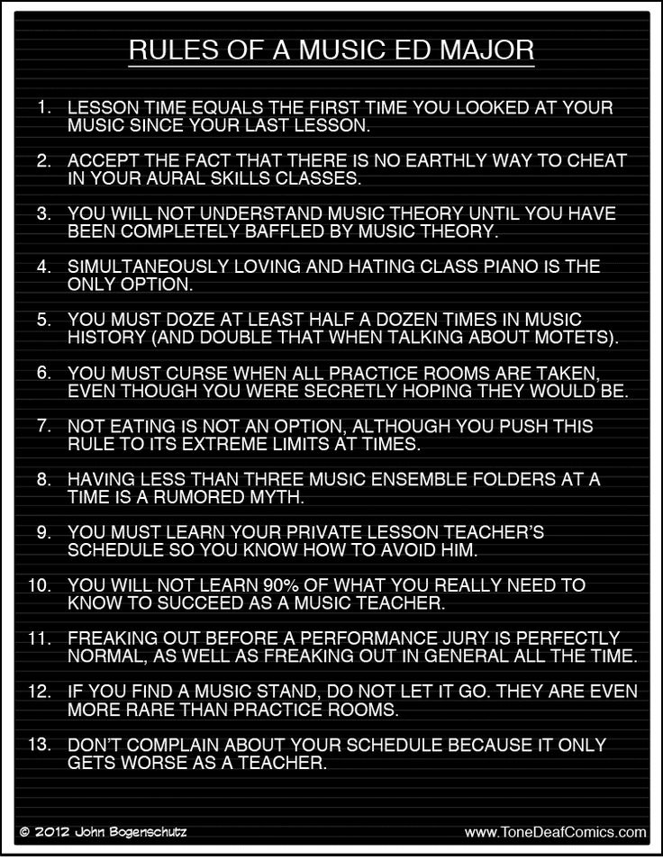 Rules of a Music Ed Major   TONE DEAF ...hehe...this pretty much applies to every music major ever.