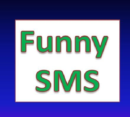 New Funny Sms Messages & Quotes 2014