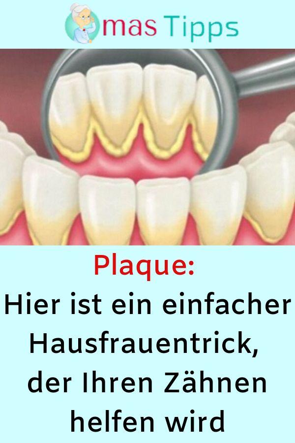 Plaque: Hier ist ein einfacher Hausfrauentrick, der Ihren Zähnen helfen wird #Z…  # Gesundheit