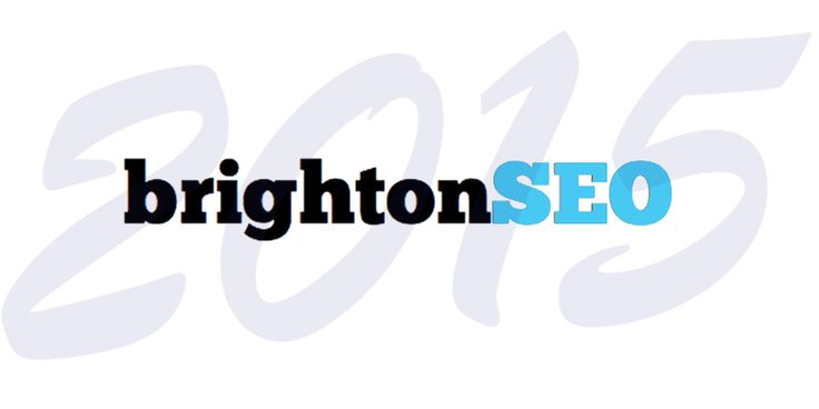Brighton SEO April 2015 Round-up