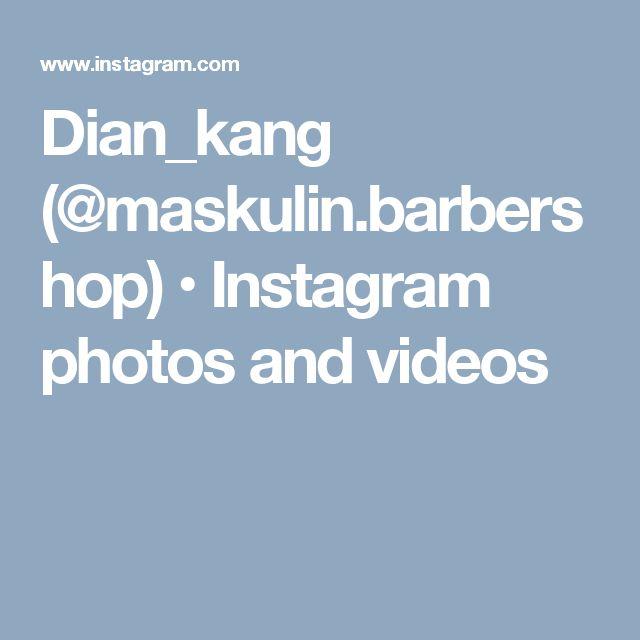 Dian_kang (@maskulin.barbershop) • Instagram photos and videos