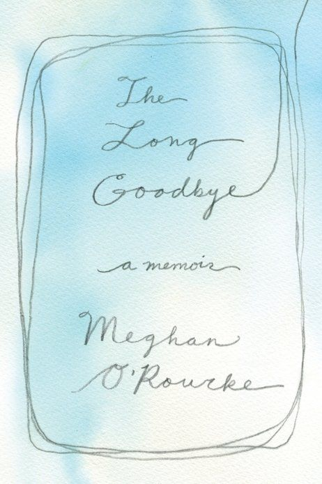 How We Grieve: Meghan O'Rourke on the Messiness of Mourning and Learning to Live with Loss | Brain Pickings