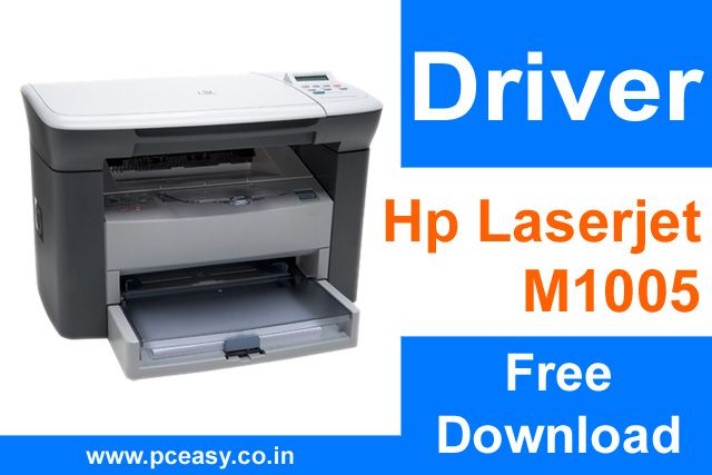 Hp Laserjet M1005 Mfp Driver Download For Windows Mac And Android