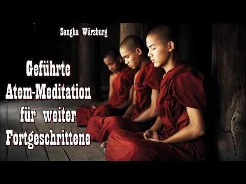 Geführte Atem-Meditation für weiter Fortgeschrittene - Sangha Würzburg - YouTube