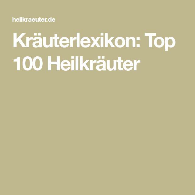 Kräuterlexikon: Top 100 Heilkräuter