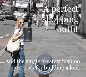 An easy, fun and comfortable look, perfect for shopping in London, plus the greatest fashion pro trick for building your outfits.