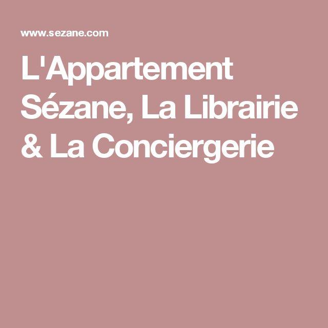 L'Appartement Sézane, La Librairie & La Conciergerie
