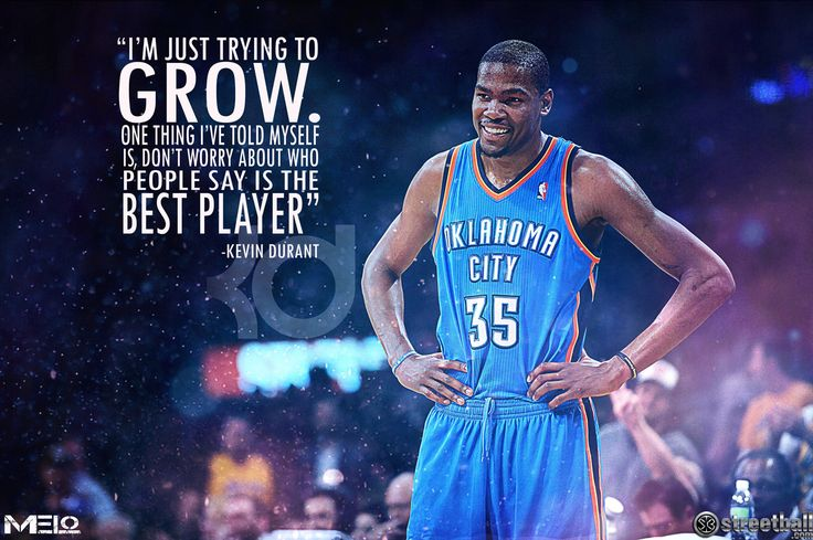 """Kevin Durant Quote. """"Don't worry about who people say is the best player..."""""""