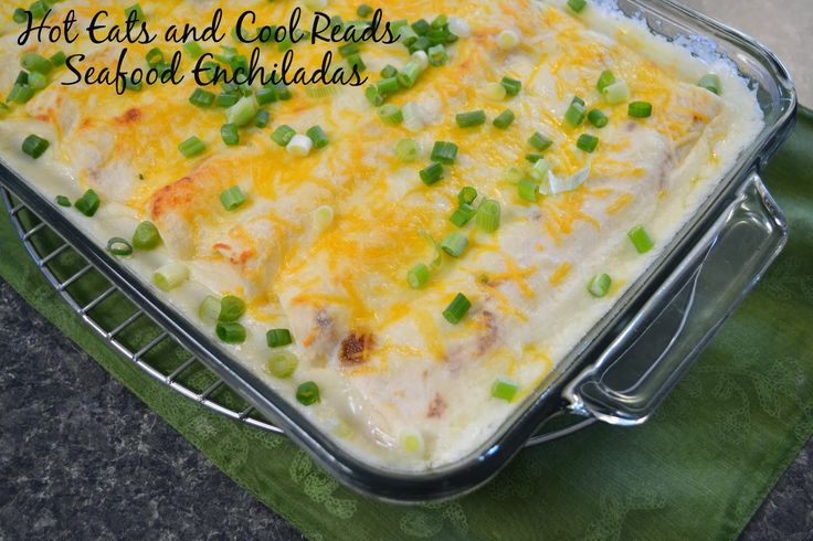 Easy to make at home without the restaurant prices! Shrimp and Crab Seafood Enchiladas from Hot Eats and Cool Reads!