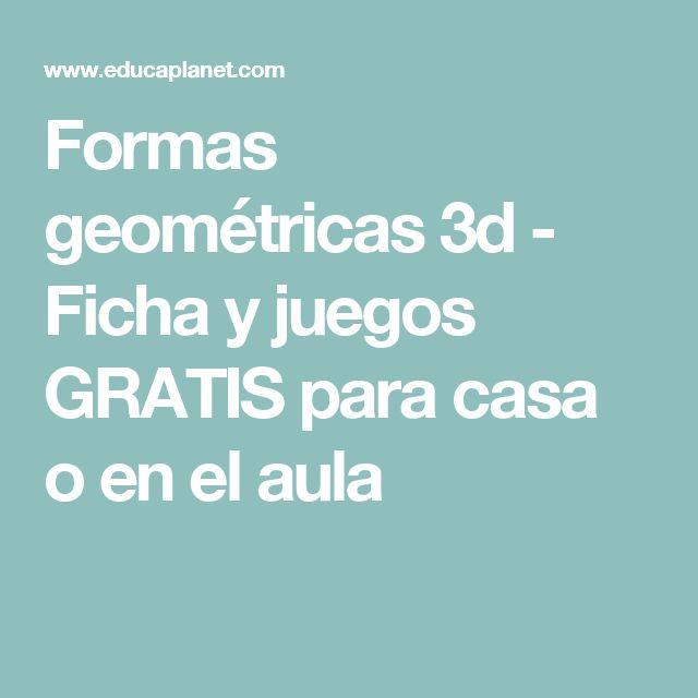 Formas geométricas 3d - Ficha y juegos GRATIS para casa o en el aula