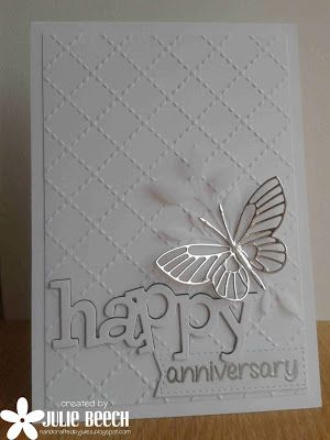 handmade anniversary card from Crafted by Jules ... white and silver ... die cut butterfly ... layered die cut word ... embossing folder texture ... lovelycard ...