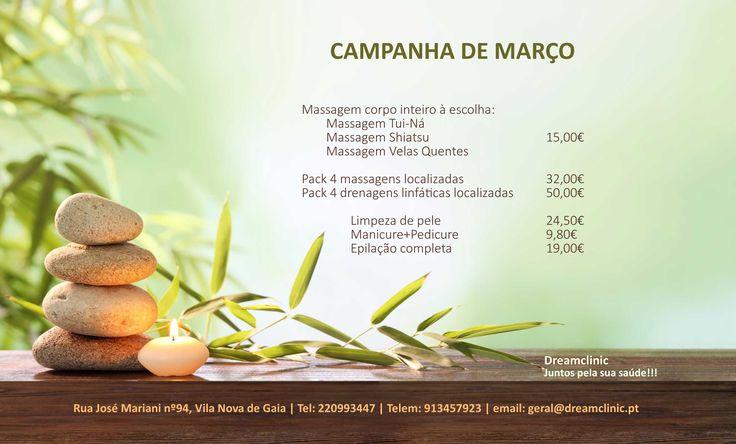 PROMOÇÃO DE MARÇO  Está a precisar de se cuidar e de mimar?  Venha à DreamClinic fazer-nos uma visita e usufrua das nossas fantásticas promoções de Março.