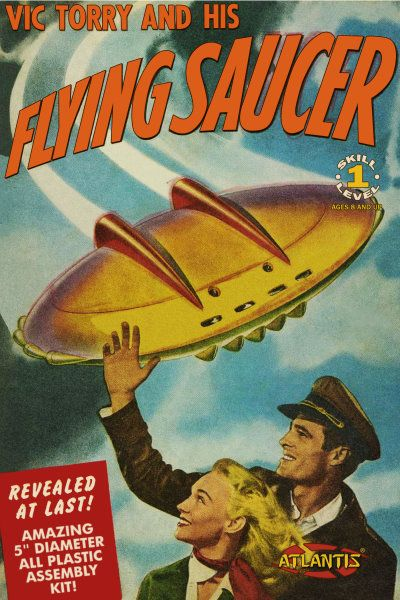 Vic Torrey and his Flying Saucer UFO from Atlantis  -  $16.45- PREORDER RESERVATION