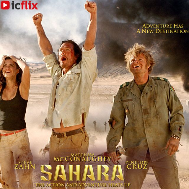 Watch #Sahara on #icflix Master explorer Dirk Pitt goes on the adventure of a lifetime of seeking out a lost Civil War battleship. #Movie #Action #MovieAction #MasterExplorer #DirkPitt #CivilWar #battleship #CivilWarBattleship #ShipofDeath #WestAfrica #WHOdoctor #DoctorWho #Dictator #BreckEisner #SteveZahn #PenélopeCruz #MatthewMcConaughey http://www.icflix.com/#!/movie/6bfdeae9-a933-4a41-944c-bb56ea5eb1cc