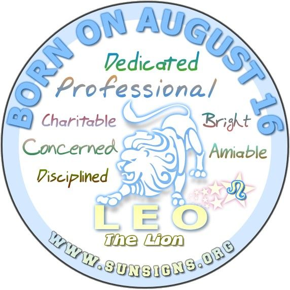 IF YOUR BIRTHDAY IS AUGUST 16, you are likely to be a dedicated Leo who can take criticism unlike the other lions.