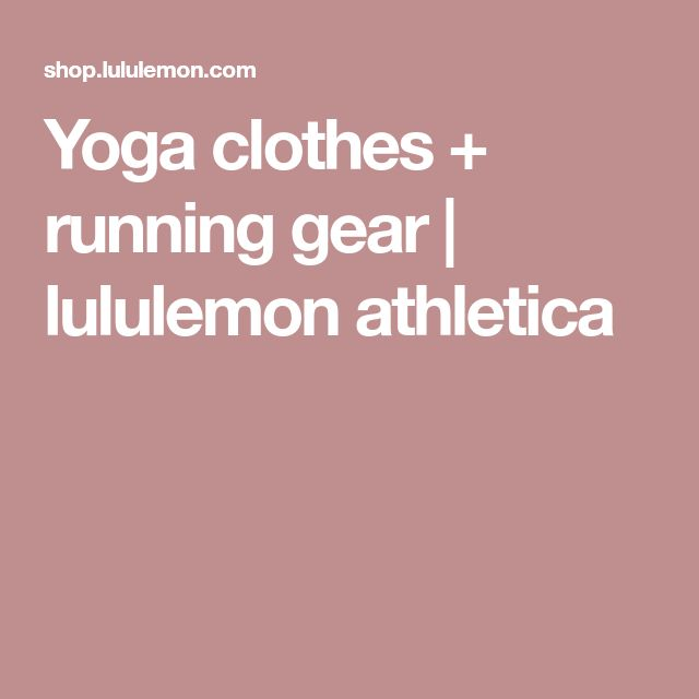Yoga clothes + running gear | lululemon athletica