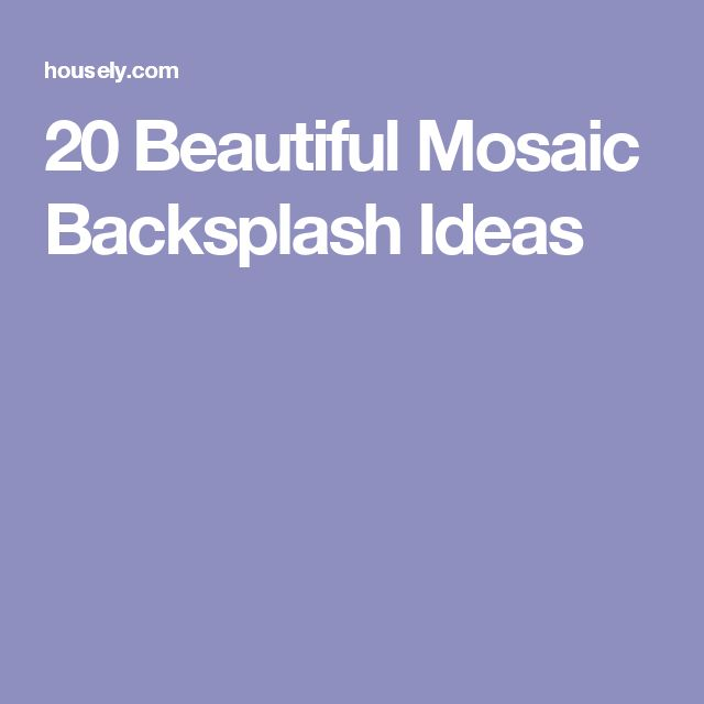 Beautiful Kitchen And Bathroom Mosaic: Best 25+ Mosaic Backsplash Ideas On Pinterest
