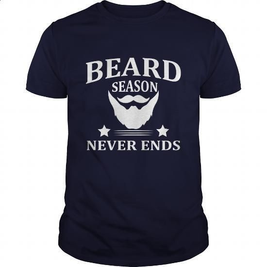 Beard Season Never Ends Great Gift For Any Bearded Man - #pullover #t shirt design website. I WANT THIS => https://www.sunfrog.com/LifeStyle/Beard-Season-Never-Ends-Great-Gift-For-Any-Bearded-Man-Navy-Blue-Guys.html?60505