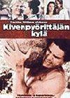 Kivenpyörittäjän kylä (1996)