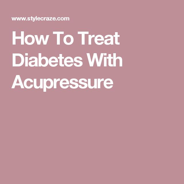 How To Treat Diabetes With Acupressure